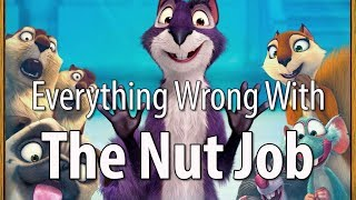 Everything Wrong With The Nut Job In 11 Minutes Or Less