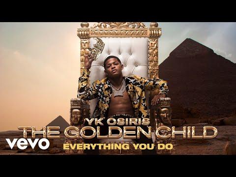 YK Osiris - Everything You Do (Audio)