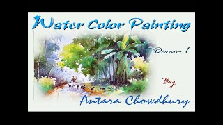 Watercolor Painting Demonstration - 1  by Indian Artist Antara Chowdhury.