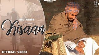 Kisaan – Sultaan Ft Harp Farmer Video HD