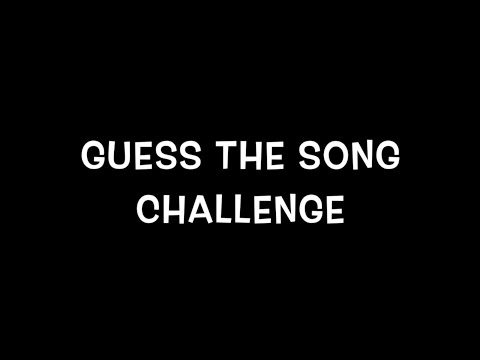 Guess the Song Challenge!