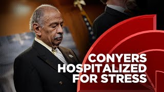 Rep. John Conyers Hospitalized For A Stress-Related Illness As Calls For His Resignation Intensify