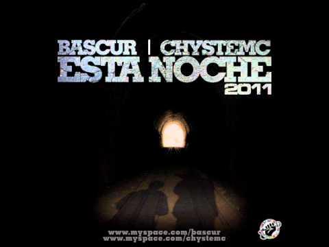 Bascur ft Chystemc - Esta Noche (2011)