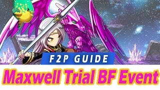 [FFBE] F2P Guide to all Maxwell rewards! Trial of the Creator Brave Frontier event