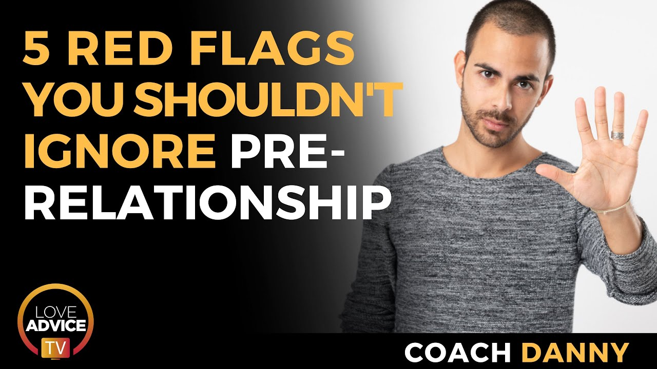 5 Relationship Red Flags You Shouldn't Ignore When Dating