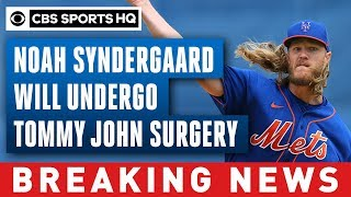 Mets' Noah Syndergaard will undergo Tommy John surgery after tearing UCL | CBS Sports HQ
