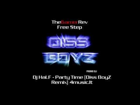 Dj HaLF - Party Time (Diss BoyZ Remix) 4music.lt
