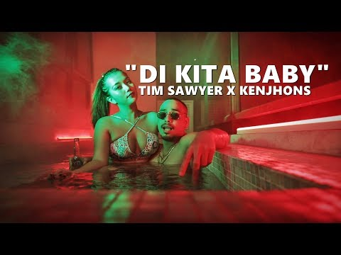 Tim Sawyer x Kenjhons - Di Kita Baby (Official Video)