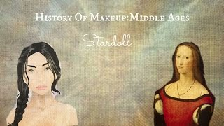 History Of Makeup:Middle Ages