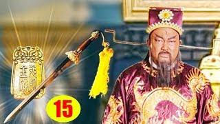 Bao Công Sinh Tử Kiếp - Tập 15   Phim Bộ Trung Quốc Mới Hay Nhất - Phim Kiếm Hiệp 2019