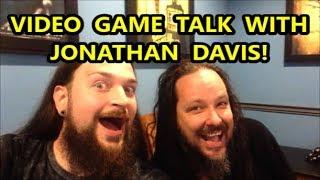 VIDEO GAME TALK WITH JONATHAN DAVIS OF KORN! | Scottsquatch