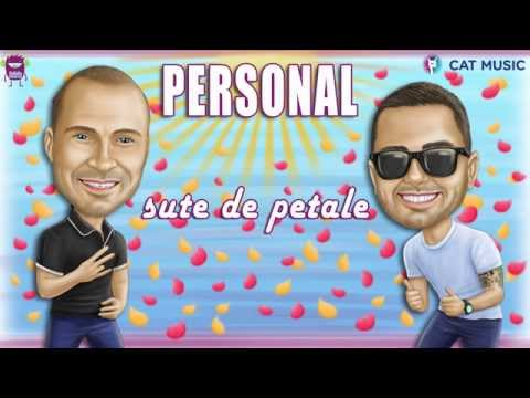 Personal - Sute de petale (Official Single HQ)