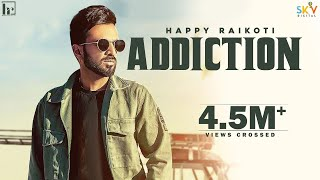 Addiction – Happy Raikoti Ft Yung Delic Video HD