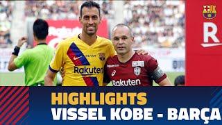 VISSEL KOBE 0 - 2 BARÇA | Match highlights