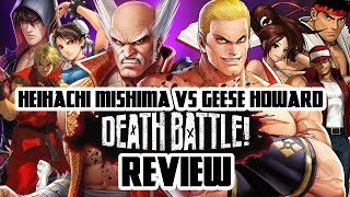 Heihachi Mishima VS Geese Howard (DEATH BATTLE!) Review (+ the other Fatal Fury and Tekken episodes)