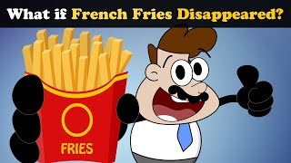 What if French Fries Disappeared? | #aumsum #kids #science #education #whatif