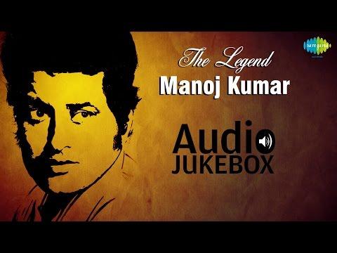 Hits Of Manoj Kumar |  Babul Ki Duayen Leti Ja | Audio Jukebox