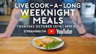 Weeknight Meals   Basics With Babish Live
