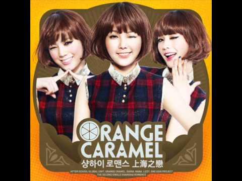 Orange Caramel - Shanghai Romance (Audio mp3 + DL)