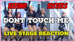 Refund Sisters - Don't Touch Me Live Stage Reaction - Nobody can top them doing this!!