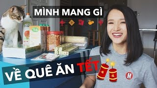 MÌNH MANG GÌ VỀ QUÊ ĂN TẾT? | Vlog | Giang Ơi