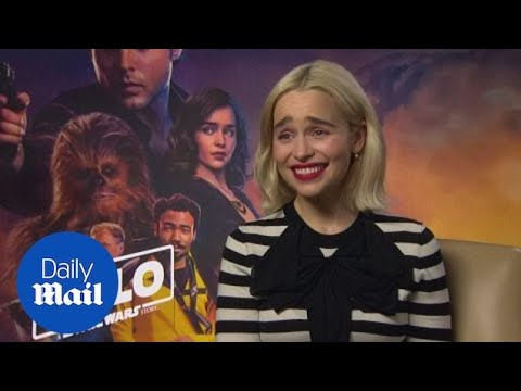 Emilia Clarke on difference between being in Game of Thrones & Solo - Daily Mail