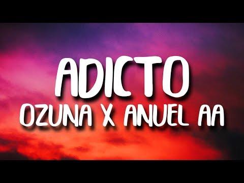 Ozuna & Anuel AA, Tainy - Adicto (Letra/Lyrics)