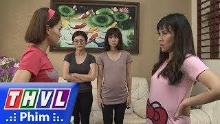 THVL | Những nàng bầu hành động - Tập 17[5]: Bé Khoai Lang mất tích khiến Lam và Hồng cãi nhau