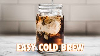 The Easiest Cold Brew Ever: 2 Ways