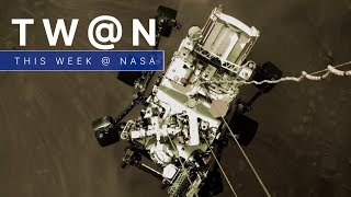 Our Perseverance Rover Takes up Residence on Mars on This Week @NASA – February 20, 2021