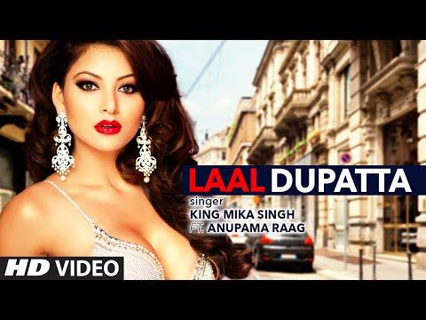 LAAL DUPATTA LYRICS - Mika Singh | Anupama Raag
