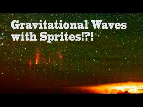 Gravitational waves with sprites & Airglow?!? & Comet Siding Spring
