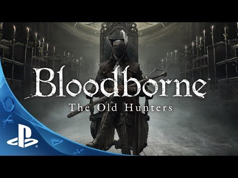 Bloodborne™ | PS4™ Trailer