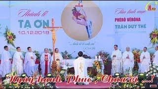 Trực Tiếp - Thánh Lễ Tạ Ơn Mừng Tân Linh Mục Phêrô Vêrôna Trần Duy Thể Tại Giáo Xứ Nam Thái