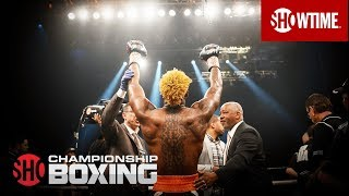 Do You Remember?   Best of 2018   SHOWTIME CHAMPIONSHIP BOXING