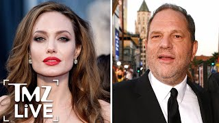Angelina Jolie: Harvey Weinstein Came On To Me | TMZ Live