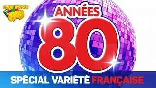 Best of Années 80 - Spécial Variété Française