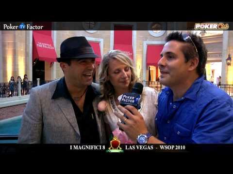 WSOP 2010 - MAGNIFICI 8 di Poker Club by LOTTOMATICA a Las Vegas Video 6 - Pokerfactor TV