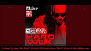 "Machel Montano: HARD WUK ""2011 Trinidad Carnival"" (Produced By Mr. Roots)"