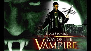 WAY OF THE VAMPIRE (aka Van Helsing vs. Drácula) 🎬 Exclusive Full Horror Movie 🎬 English HD 2020