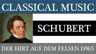 SCHUBERT Franz Der Hirt auf dem Felsen D 965 2019  Classical music