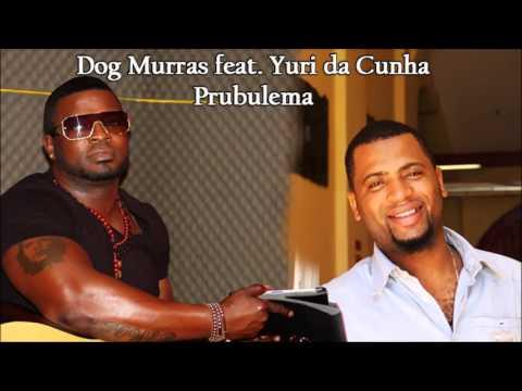 Baixar Dog Murras feat. Yuri da Cunha - Prubulema