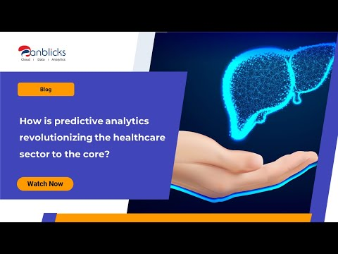Importance of Predictive Analytics in the Healthcare Industry