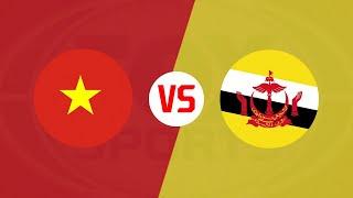 Trực tiếp Việt Nam và Brunei - đam mê bóng đá