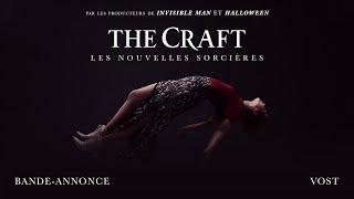The craft : les nouvelles sorcières :  bande-annonce VOST