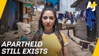 South Africa is still under apartheid | AJ+