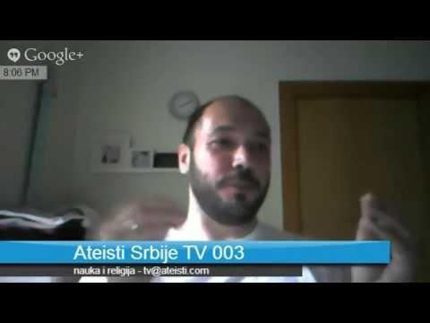 Ateisti Srbije TV 003 - Nauka i religija