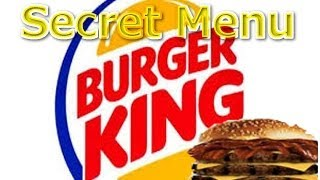 Menu Hacks | Burger King's Secret Menu You Need to Know About!
