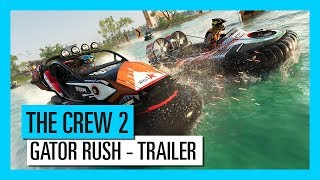 The Crew 2 - Gator Rush Trailer