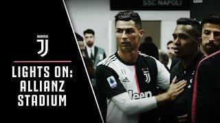 LIGHTS ON | Allianz Stadium: Juventus-Napoli behind the scenes